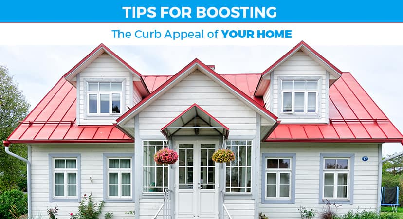 Tips for Boosting the Curb Appeal of Your Home