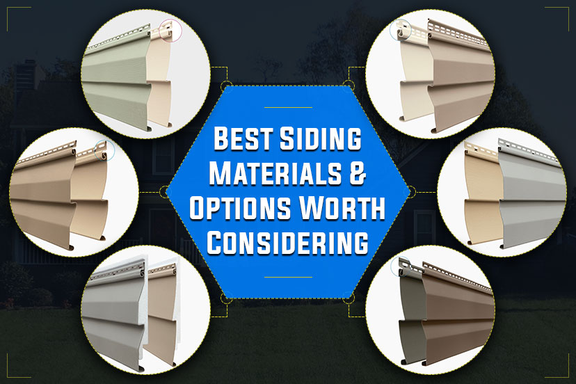 Best Siding Materials & Options Worth Considering