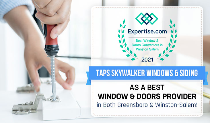 Expertise.com Taps Skywalker Windows & Siding as a BEST Window & Doors Provider in Both Greensboro & Winston-Salem!